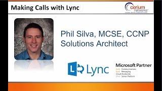 Making Phone Calls With Lync