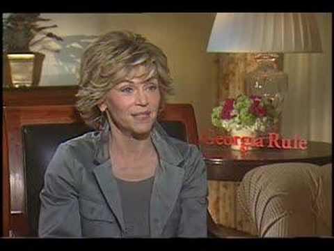 Jane Fonda interview for Georgia Rule