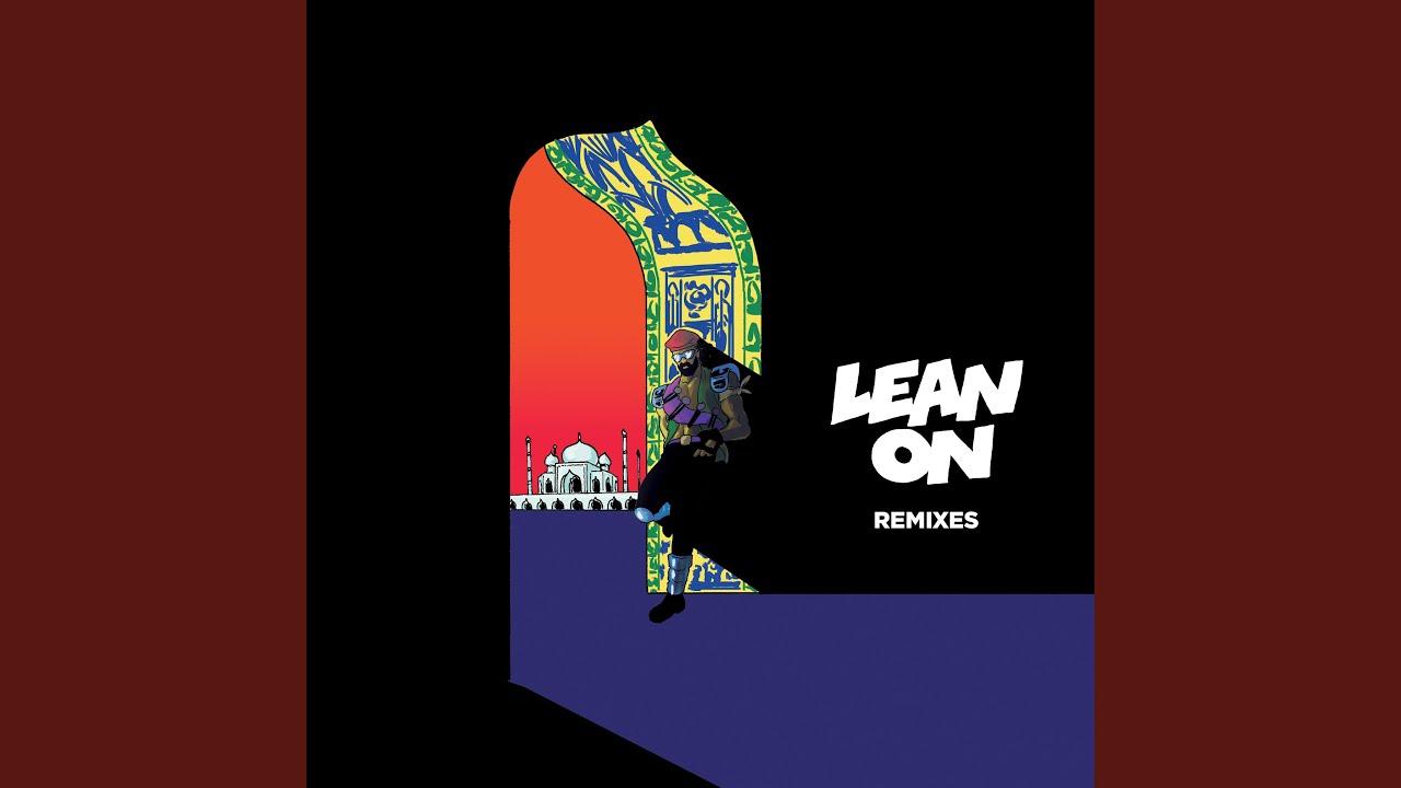 Download Lean On (feat. MíÖ & DJ Snake) (Moska Remix)