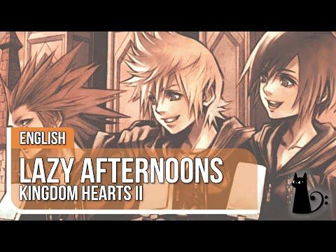 """Lazy Afternoons"" (Kingdom Hearts) Original Lyrics by Lizz Robinett ft. Dysergy"