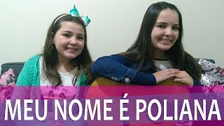 Meu Nome Poliana As aventuras de Poliana - COVER - Larissa e Isabela.mp3