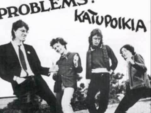 Problems? - Katupoikien Laulu