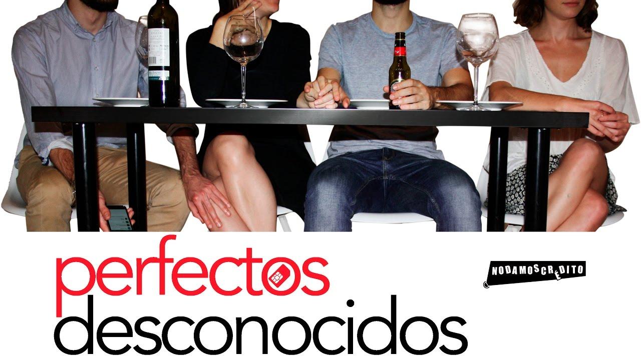 Ver Perfectos Desconocidos – NDC (2 Abril 2017 – 21h) en Español