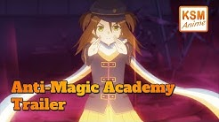 Anti-Magic Academy Test-Trupp 35 - Trailer (Deutsch)