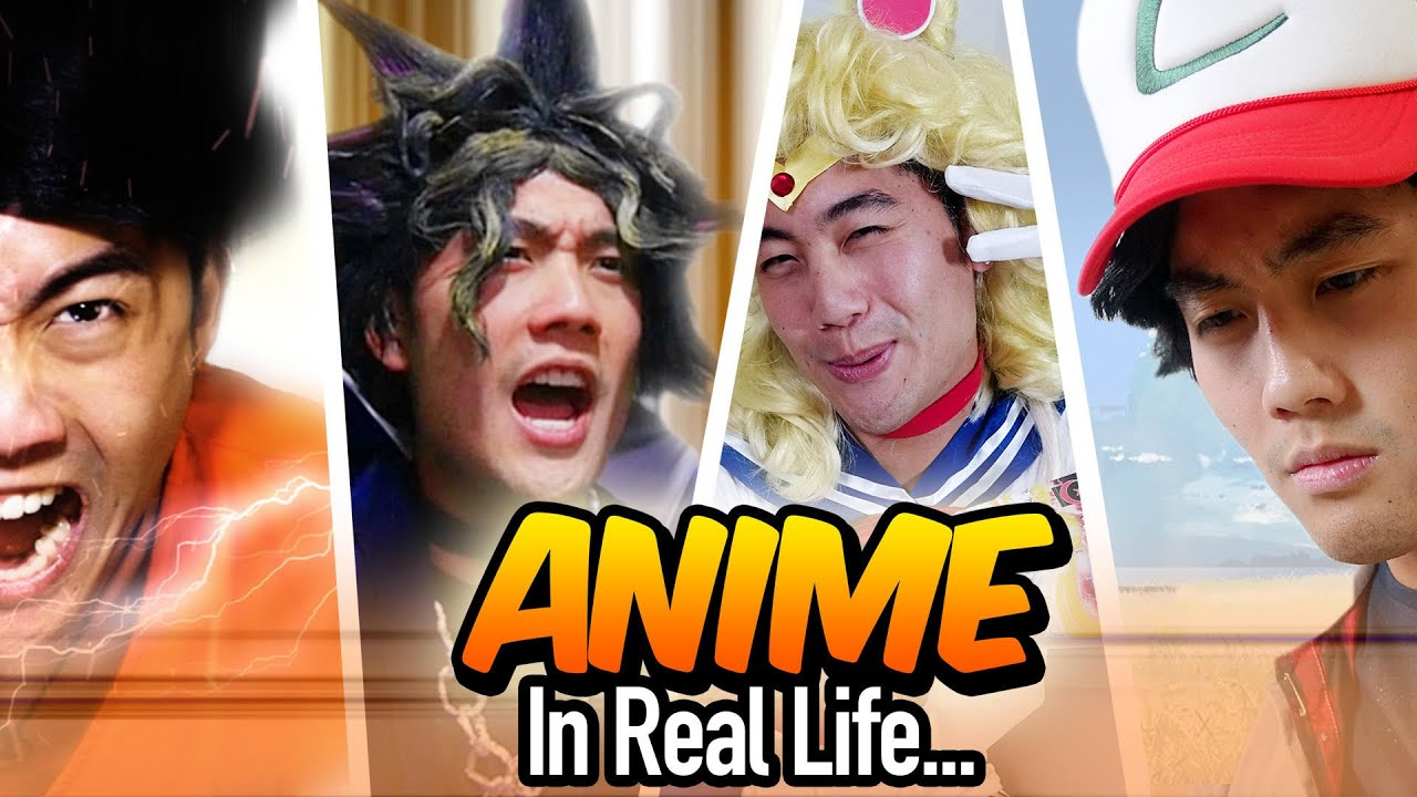Anime In Real Life