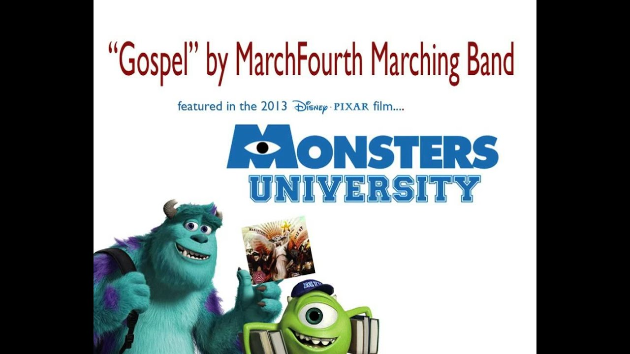 Gospel Closing Theme Song In Monsters University By Marchfourth Marching Band Youtube