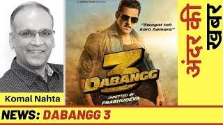 'Dabangg 3' ke baare mein film industry ki pehli andar ki khabar!