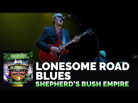 "Joe Bonamassa - ""Lonesome Road Blues"" - Shepherd's Bush Empire"