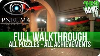 Pneuma Breath of Life Full Walkthrough - All Puzzles - All Achievements - 100% Guide