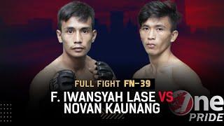 Flying Kick! 😱 Faizal Iwansyah Lase VS Novan Kaunang || Full Fight One Pride MMA FN-39