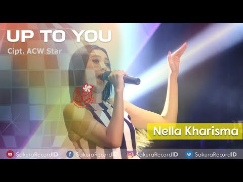 Nella Kharisma - Up To You Mp3