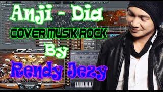 Anji - Dia Cover Rock (Versi FL Studio) By Rendy Jezy