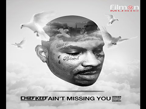 Chief Keef - Ain't Missing You feat Jenn Em - Tribute To Big Glo