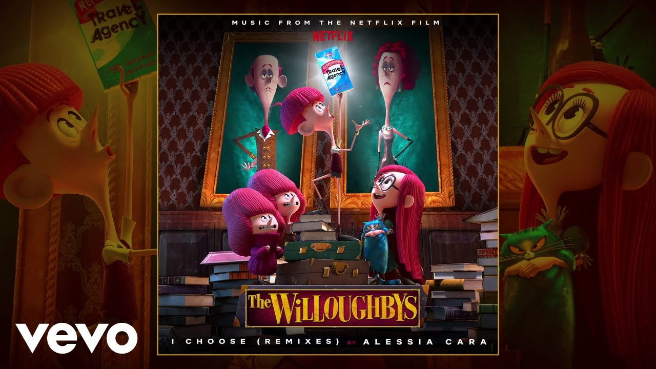 I Choose (From The Netflix Original Film The Willoughbys / Frank Walker Remix / Audio)