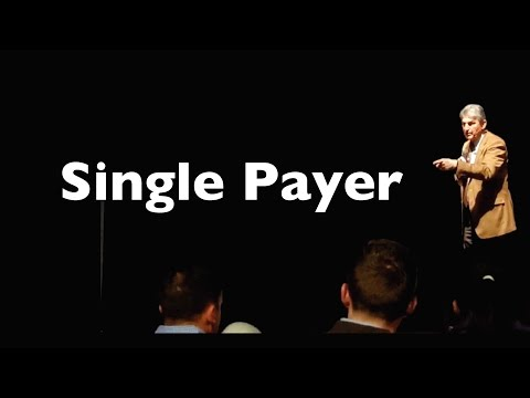 Single Payer Healthcare for West Virginia and the United States