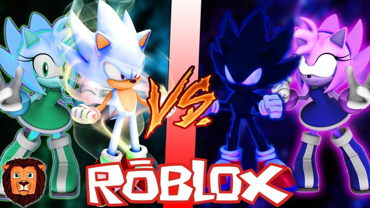 Hyper Sonic Y Hyper Amy Vs Dark Sonic Y Dark Amy En Roblox