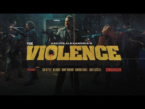 preview ASKING ALEXANDRIA - The Violence from youtube