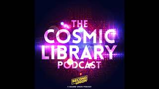The Cosmic Library Episode 4: The New Valkyrie