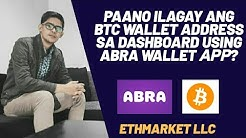 PAANO MAG LAGAY NG BTC WALLET ADDRESS SA DASHBOARD USING ABRA WALLET APP?