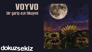 Voyvo - Bir Garip Aşk Hikayesi (Full Albüm)