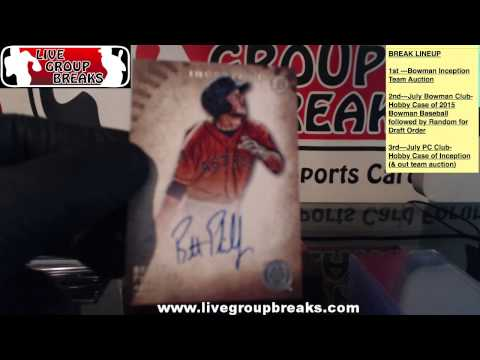 2015 Team Auction Bowman Inception LGB- FULL VIDEO