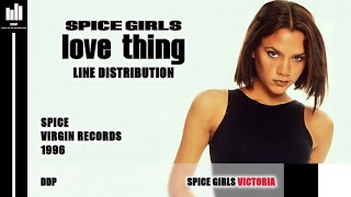 Spice Girls - Love Thing (Line Distribution)
