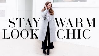 How-to dress for winter (Stay warm + stylish)