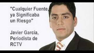 Javier García de RCTV: Conocía del Riesgo que Corría