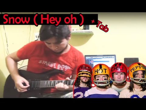 Red Hot Chili Peppers - Snow ( Hey oh ) Guitar cover + TAB
