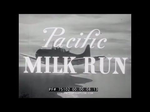 """WWII MARINE CORPS AVIATION FILM """"PACIFIC MILK RUN"""" SBD DAUNTLESS 75102"""