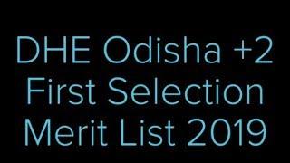 DHEOdisha.gov.in +2 First Selection Merit List 2019