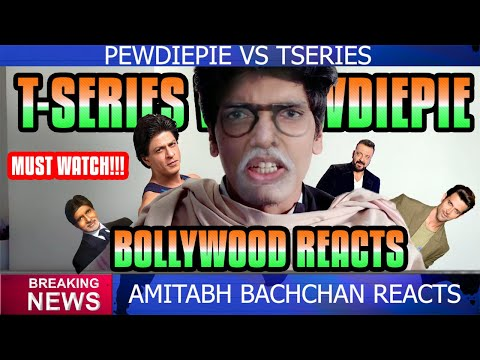 PEWDIEPIE VS T SERIES BOLLYWOOD REACTS !!!
