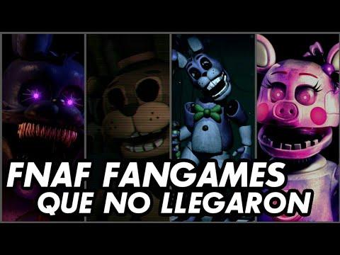 Fan Games Fnaf Que No Llegaron / Cancelados (Loquendo)