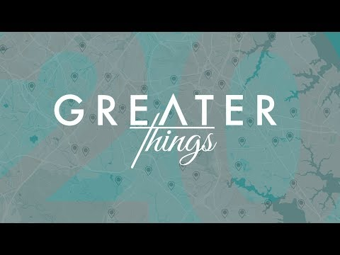 2. Greater Things - You are Here