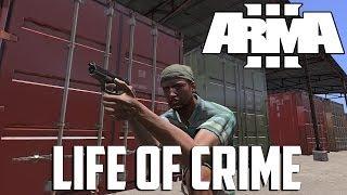 ARMA 3 Altis Life - Life of Crime