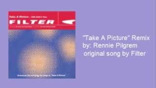 "Rennie Pilgrem- ""Take A Picture"" Remix"