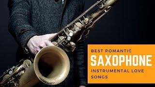 Best Romantic Saxophone Instrumental Love Songs | Mood Melody