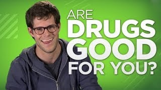 Yay or Nay: Are Drugs Good For You?