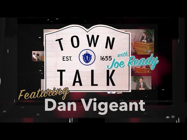 Town Talk featuring Dan Vigeant - March 11, 2019