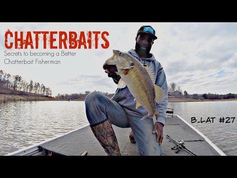 Fishing the Zman Chatterbait (B.Lat #27)