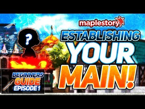 MapleStory: Complete Beginners Guide Episode One - Establishing Your Main!