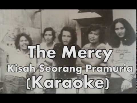 The Mercy - Kisah Seorang Pramuria (KARAOKE HQ)