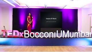 Future of work and its diverse work formats | Nabomita Mazumdar | TEDxBocconiUMumbai