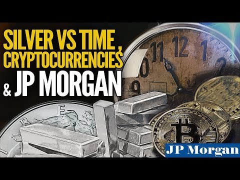 Silver vs Time, Cryptocurrencies & JP Morgan - Mike Maloney and Jeff Clark