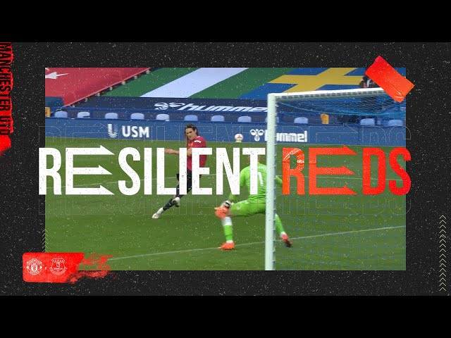 Resilient Reds   Everton 1 – 3 Manchester United   Episode 2