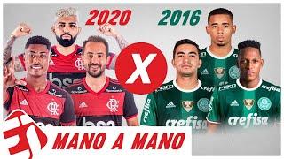 FLAMENGO 2020 x PALMEIRAS 2016 - QUAL TIME É MELHOR? - MANO A MANO