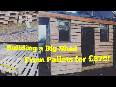 Build a BIG SHED from pallets for £87 (gym, office, man cave, summer house, games room, bar)