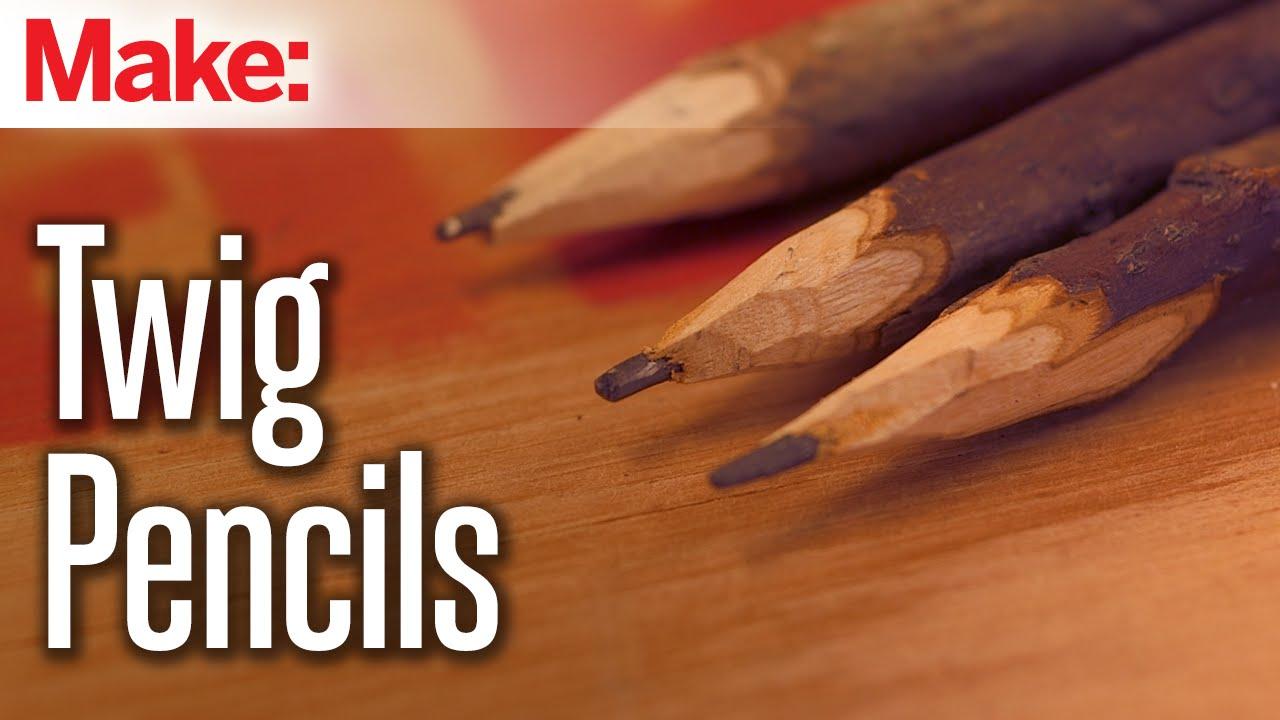 Twig Pencils Youtube