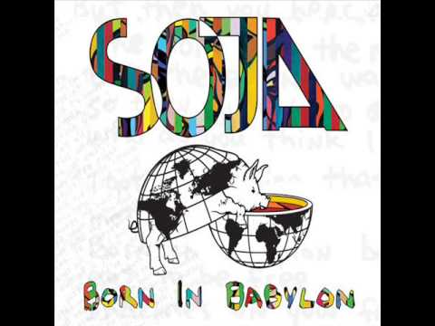 Soja - Born In Babylon Album Completo