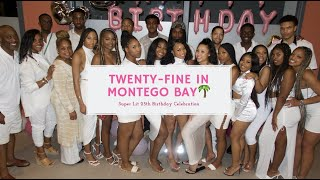 LIT TRIP TO MONTEGO BAY - 25TH BIRTHDAY RECAP!
